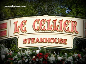 Epcot Le Cellier, Epcot Le Cellier sign, Epcot Le Cellier menu, Epcot Le Cellier prices