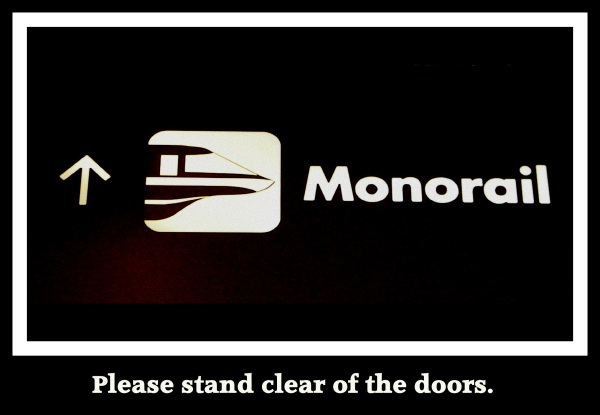 monorail, Disney monorail, monorail photo, monorail sign, ride a monorail, monorails at Disney